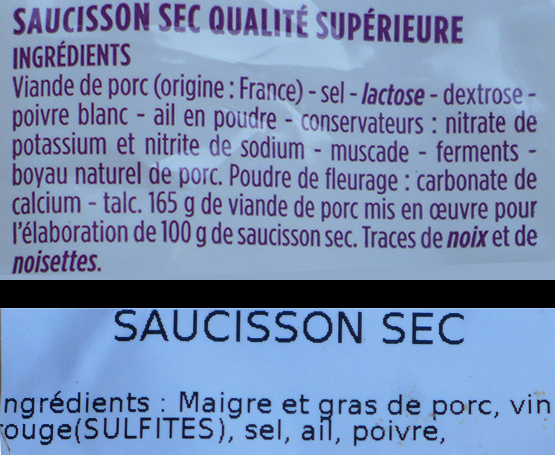 Etiquette d(un saucisson industriel ( en haut) et d'un saucisson artisanal ( en bas)